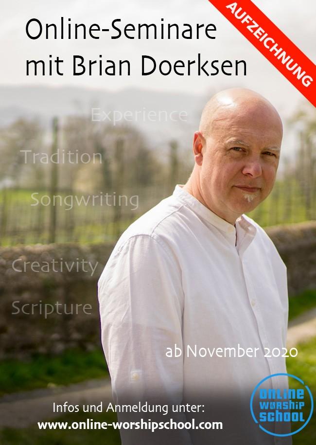Aufzeichnung: Online Seminar mit Brian Doerksen
